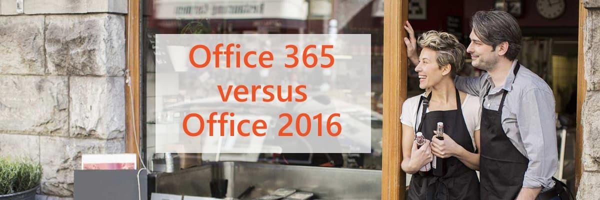 Office 365 versus Office 2016